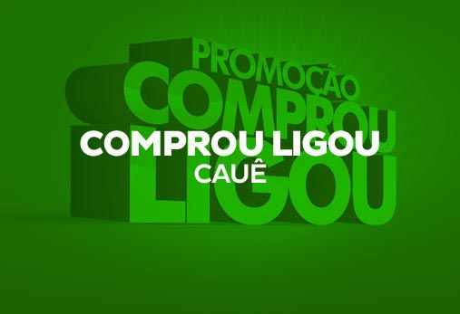 Cauê - Comprou ligou