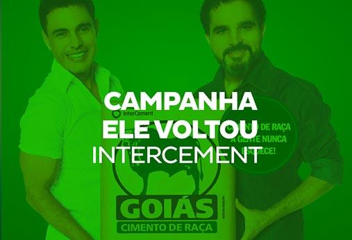 Intercement - Goiás, ele voltou
