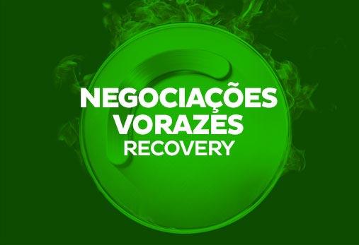 Recovery - Negociações Vorazes