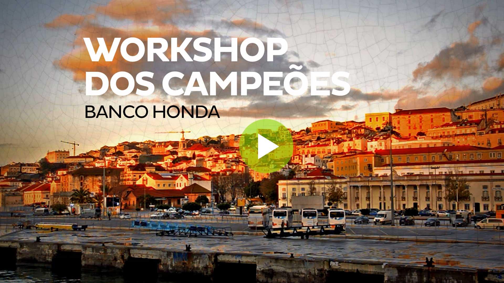 Case Honda: Workshop dos Campeões