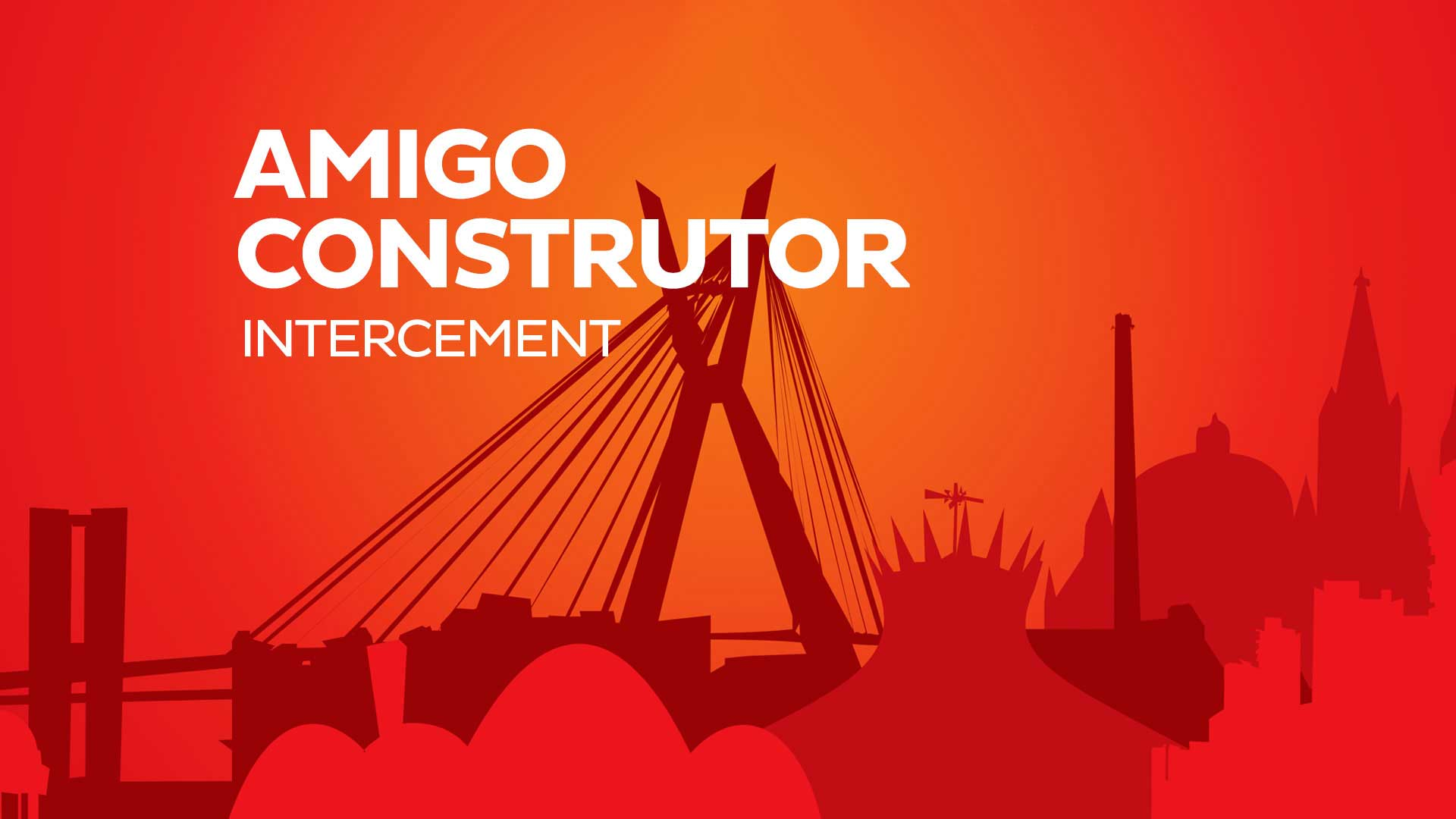 Case InterCement: Amigo Construtor