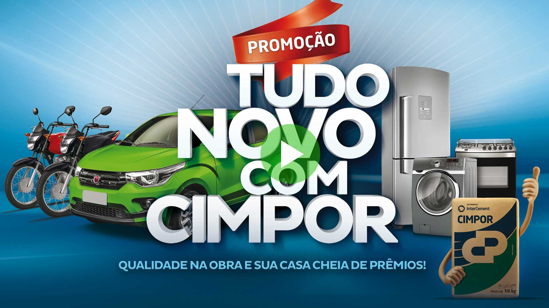 Case Intercement – Tudo Novo com Cimpor